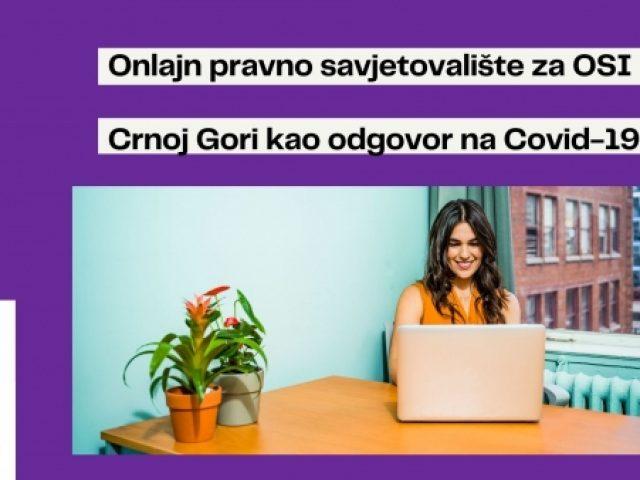 NAJAVA: UMHCG započinje realizaciju projekta Onlajn pravno savjetovalište za OSI kao odgovor na COVID-19