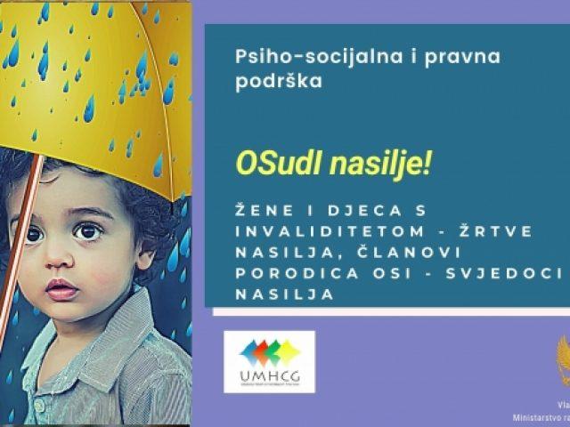 Najava: UMHCG započinje s uslugom psiho-socijalnog osnaživanja za žene i djecu s invaliditetom žrtve nasilja, i djecu svjedoke nasilja kao i roditelje djece s invaliditetom