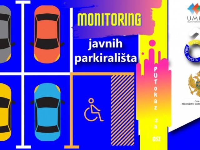 Najava: UMHCG sprovodi monitoring i mapiranje obilježenih parking mjesta za OSI na teritoriji tri crnogorske opštine