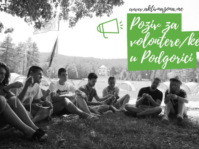 Aktivna zona: Poziv za volontere/ke u Podgorici
