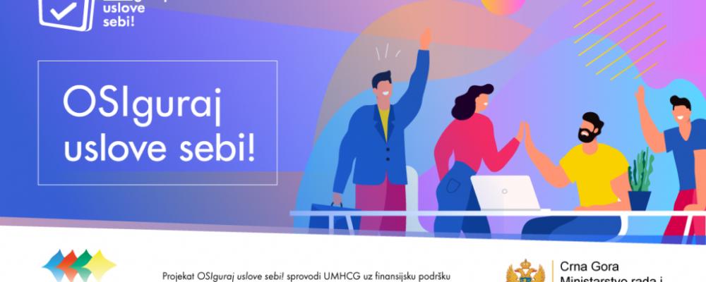 UMHCG započinje realizaciju projekta OSIguraj uslove sebi!