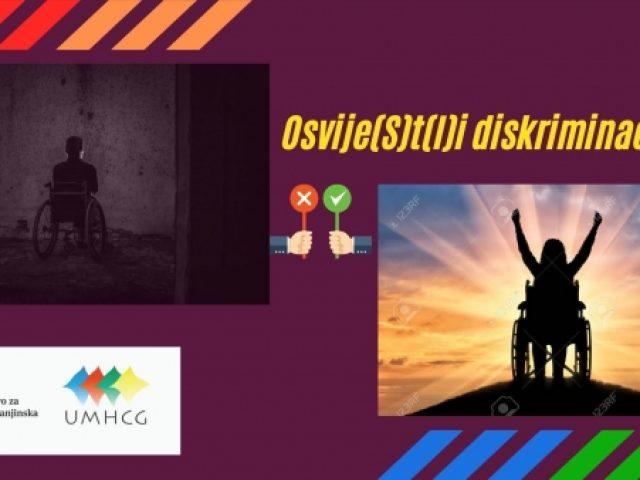 Najava: UMHCG započinje realizaciju projekta Osvije(S)t(l)i diskriminaciju OSI