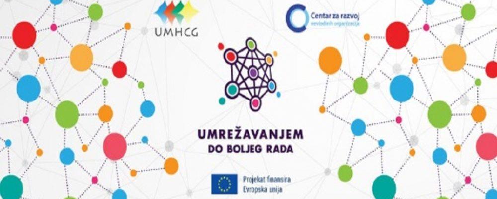Najava: UMHCG i CRNVO organizuju četvrti trening u okviru projekta Umrežavanjem do boljeg rada